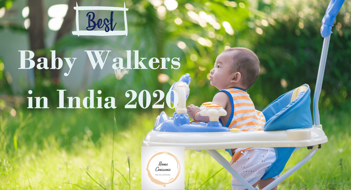 Best Baby Walkers in India 2020