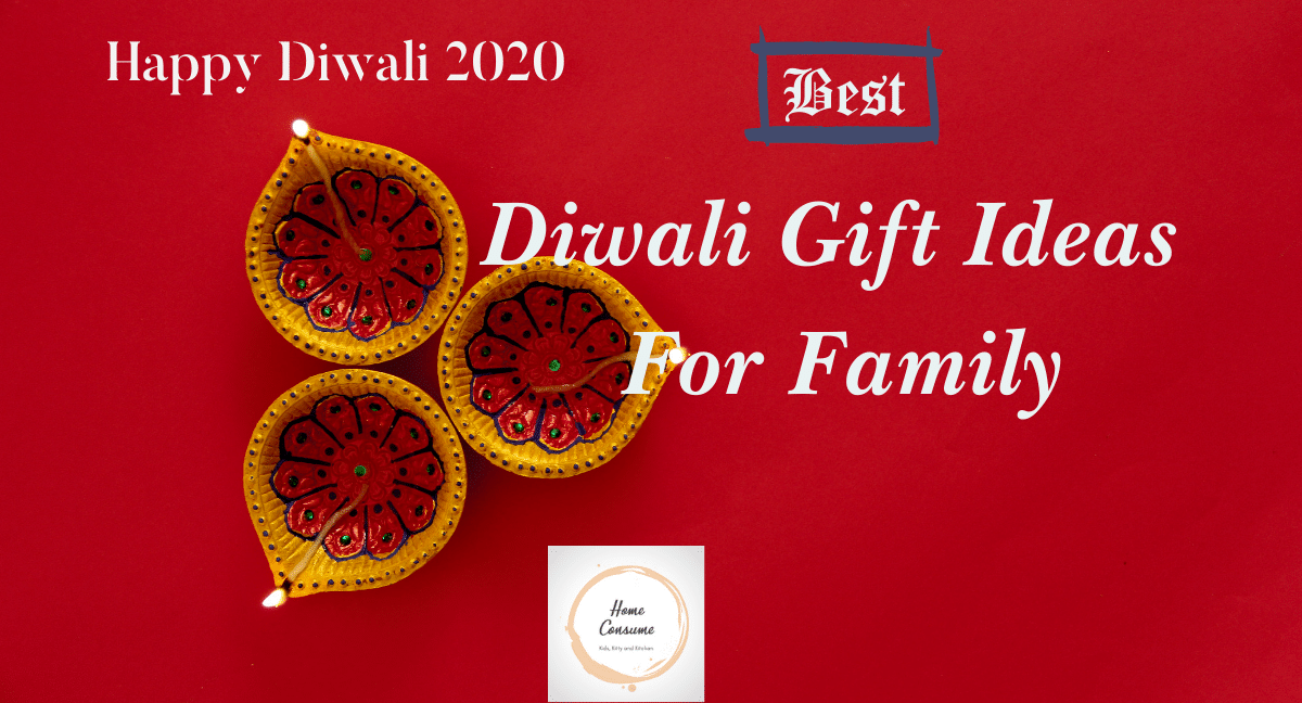 Best Diwali Gift Ideas For Family and friends
