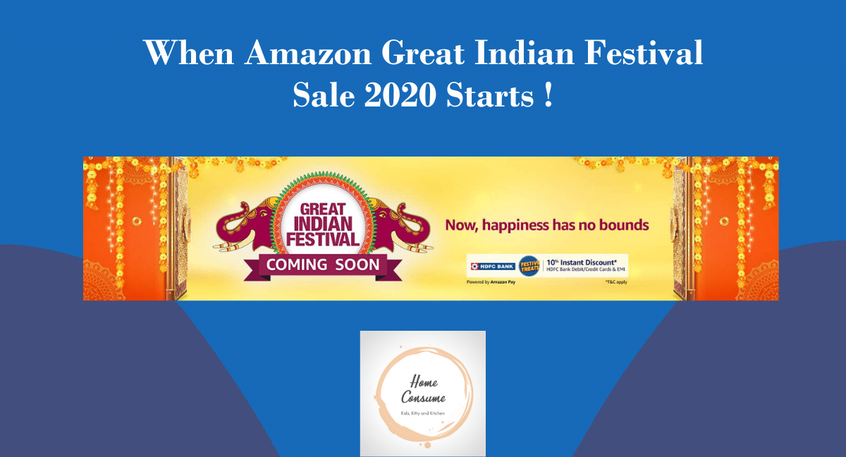 When Amazon Great Indian Festival Sale 2020 Starts