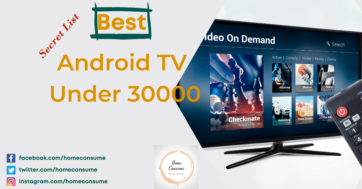 Best Android TV Under 30000