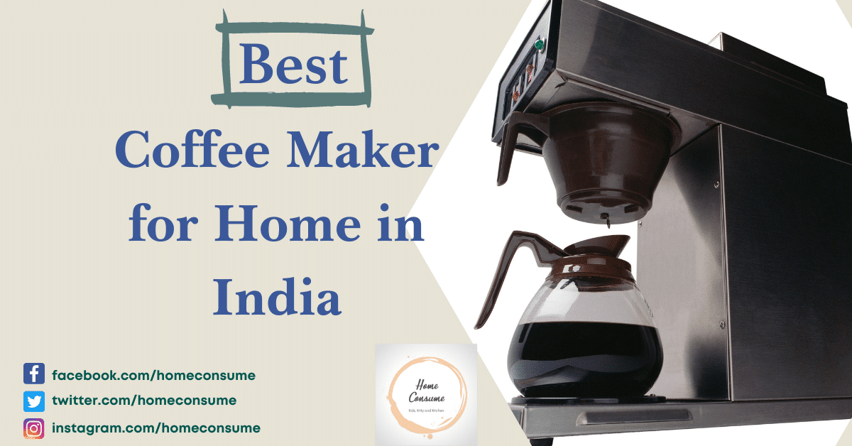Best coffee maker for home in India