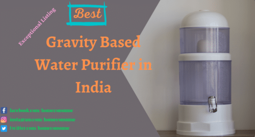 Best Gravity Based Water Purifier in India