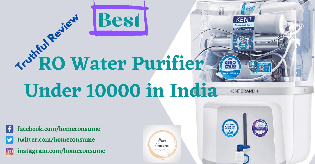 Best RO Water Purifier Under 10000 in India