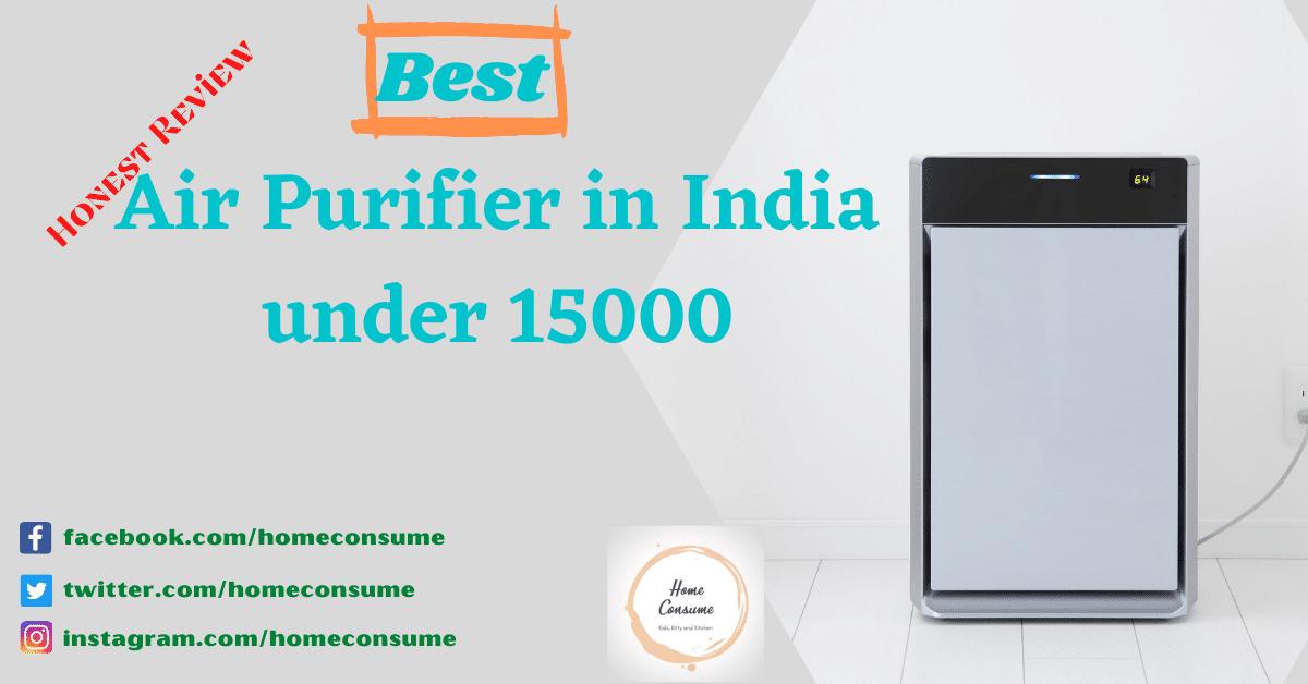 Best air purifier in India under 15000