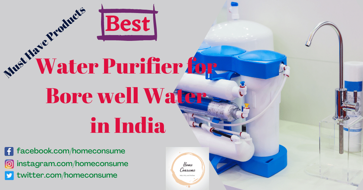 Best water purifier for borewell water